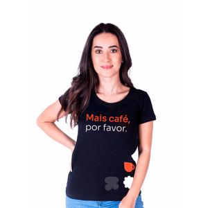 Camiseta Feminina Mais Café
